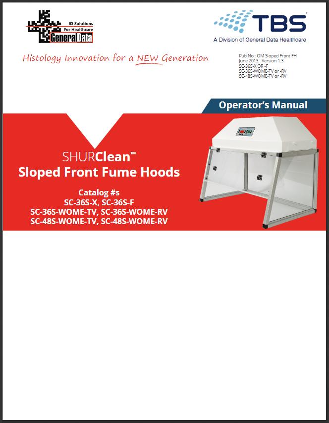 SHURClean Active Sloped-Front Fume Hood Operator Manual